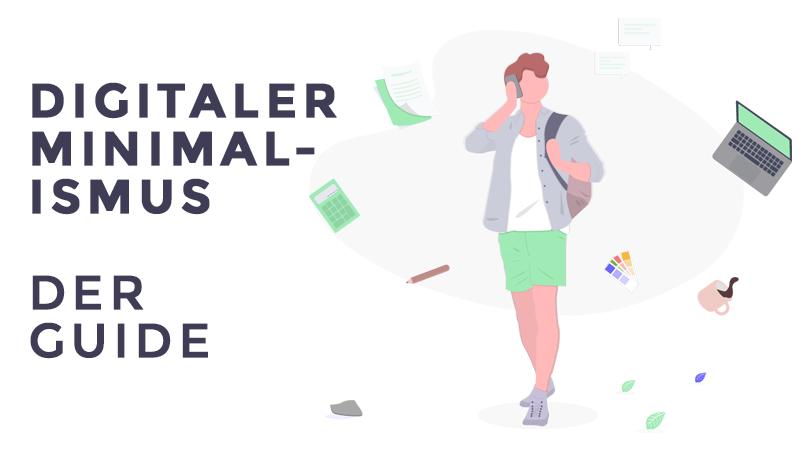 Digitaler Minimalismus - Der Guide